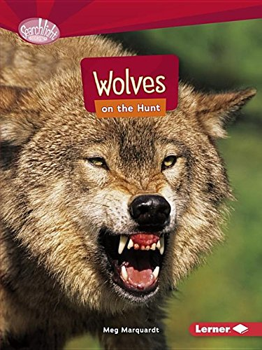 Wolves on the Hunt (Searchlight Books: Predators) image