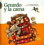 Gerardo y la Cama, Fabio Morábito, 9684940874
