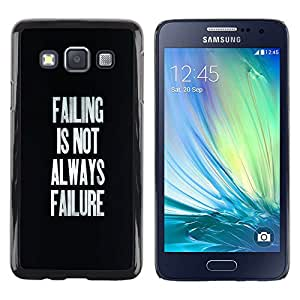 Stuss Case / Funda Carcasa protectora - Failing Success Inspirational Text Black - Samsung Galaxy A3 SM-A300