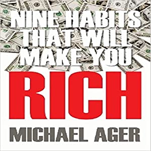 Nine Habits That Will Make You Rich: Teen Edition Audiobook