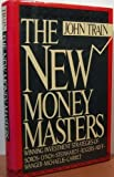 The New Money Masters, John Train, 0060159669