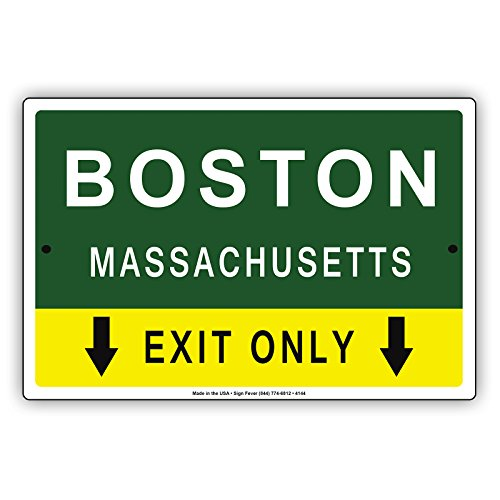 Boston Massachusetts Exit Only With Pointer Arrow Direction Way Road Signs Alert Caution Warning Aluminum Metal Tin 12