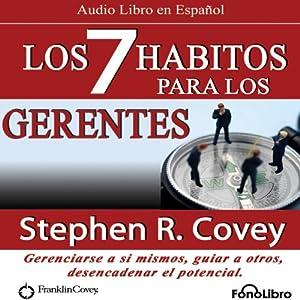 Los 7 Habitos para los Gerentes (Texto Completo) Audiobook