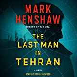 img - for The Last Man in Tehran: A Novel book / textbook / text book