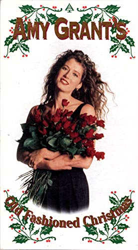 Amy Grant's Old Fashioned Christmas [VHS]