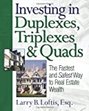 Investing in Duplexes, Triplexes, and Quads: The Fastest and Safest Way to Real Estate Wealth Review