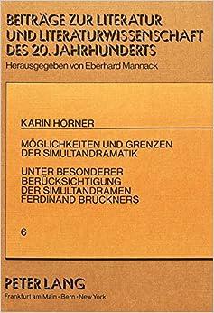 Book Möglichkeiten und Grenzen der Simultandramatik: Untersucht mit besonderer Berücksichtigung der Simultandramen Ferdinand Bruckners (Beiträge zur ... 20. und 21. Jahrhunderts) (German Edition)