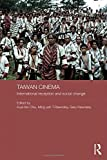 img - for Taiwan Cinema: International Reception and Social Change (Media, Culture and Social Change in Asia Series) book / textbook / text book