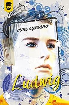 Ludwig por [Sipriano, Moa]