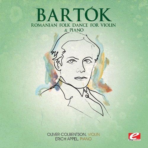 - Bartók: Romanian Folk Dance for Violin & Piano (Digitally Remastered)