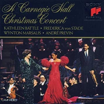 Carnegie Hall Christmas by Kathleen Battle/Frederica Von Stade (1992-10-06)