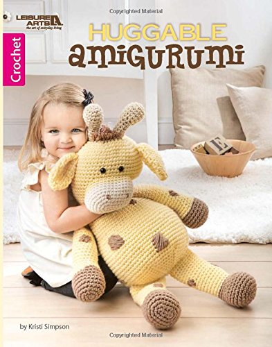 - Huggable Amigurumi | Crochet | Leisure Arts (7163)