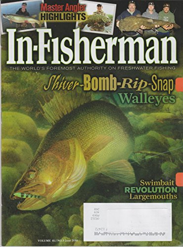 In-Fisherman June 2016 Shiver-Bomb-Rip-Snap Walleyes