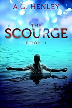The Scourge (Brilliant Darkness Book 1) by [Henley, A.G.]