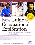 New Guide for Occupational Exploration: Linking Interests, Learning, And Careers