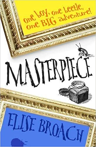 Book Masterpiece by Elise Broach (2010-02-01)