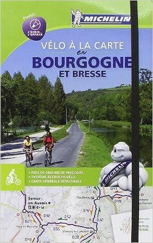 Carte De Bourgogne Michelin.Velo La Carte En Bourgogne Et Bresse Cycling Map Michelin Cycling