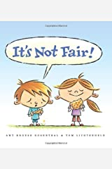 It's Not Fair! Kindle Edition