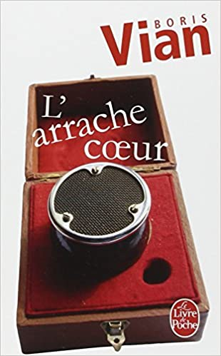 Boris Vian - L'Arrache-coeur
