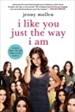 img - for I Like You Just the Way I Am: Stories About Me and Some Other People book / textbook / text book