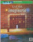 La Casa Imaginaria, Pilar Mateos, 9681640381
