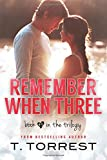 Remember When 3 (Remember Trilogy) (Volume 3)