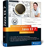 Professionell entwickeln mit Java EE 7: Das umfassende Handbuch (Galileo Computing)