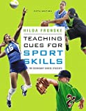 img - for Teaching Cues for Sport Skills for Secondary School Students   [TEACHING CUES FOR SPORT SKI-5E] [Paperback] book / textbook / text book
