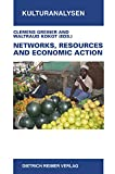 Networks, Resources and Economic Action, , 3496028262