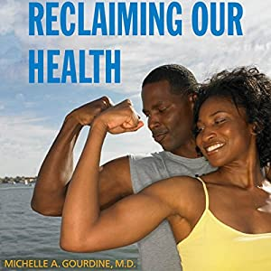 Reclaiming Our Health Audiobook