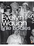 Front cover for the book Vile Bodies by Evelyn Waugh