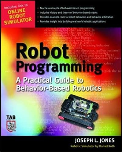 Robot Programming : A Practical Guide To Behavior Based Robotics 1st Edition Good Looking