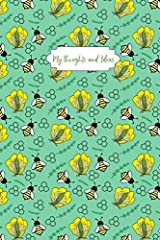 My Thoughts and Ideas: Green Bees Paperback