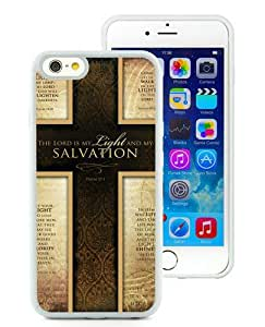 High Quality iPhone 6 4.7 Inch TPU Case ,Cool And Fantastic Designed Case With Jesus Christ cross - The Lord is my light and my salvation - Bible verse White iPhone 6 Cover