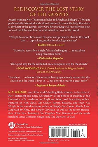 How God Became King The Forgotten Story Of The Gospels N T