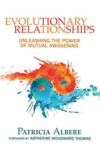 EVOLUTIONARY RELATIONSHIPS: Unleashing The Power Of Mutual Awakening cover