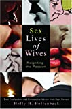Sex Lives of Wives: Reigniting the Passion