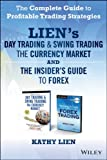 Lien on Forex Trading: The Complete Guide to Profitable Trading Strategies (Wiley Trading)