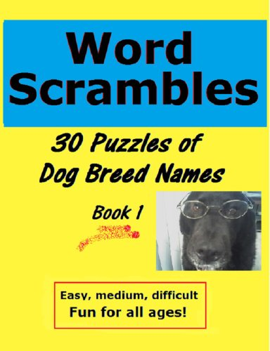 (Word Scrambles: 30 Puzzles of Dog Breed Names, Book)