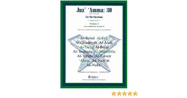 Juz\' Amma: 30, For the Classroom, volume 2: Abidullah Ghazi ...