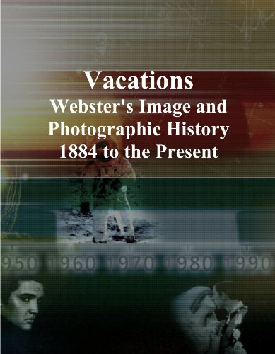 Vacation Icons (Vacations: Webster's Image and Photographic History, 1884 to the Present)
