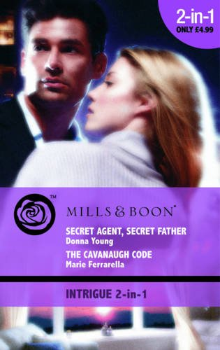 book cover of Secret Agent, Secret Father / Cavanaugh Code