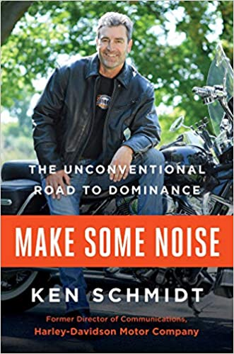 5eb42762 Make Some Noise: The Unconventional Road to Dominance: Ken Schmidt:  9781501155611: Amazon.com: Books