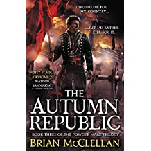 The Autumn Republic (Powder Mage series Book 3)