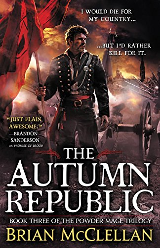 The Autumn Republic (Powder Mage series) by [McClellan, Brian]