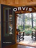 The Orvis Book of Cabins, Amy Laughinghouse, 1599210290