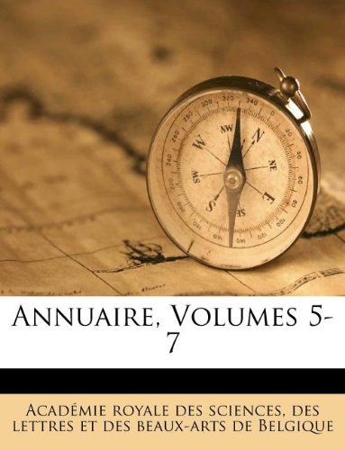 Read Online Annuaire, Volumes 5-7 (French Edition) PDF