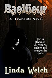 Baelfleur: Downside book two