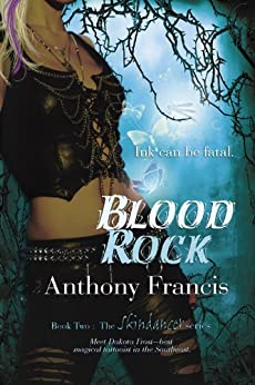 Blood Rock: Volume 2 (The Skindancer Series) by [Francis, Anthony]