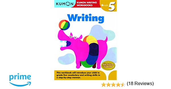 Grade 5 Writing (Kumon Writing Workbooks): Kumon Publishing ...